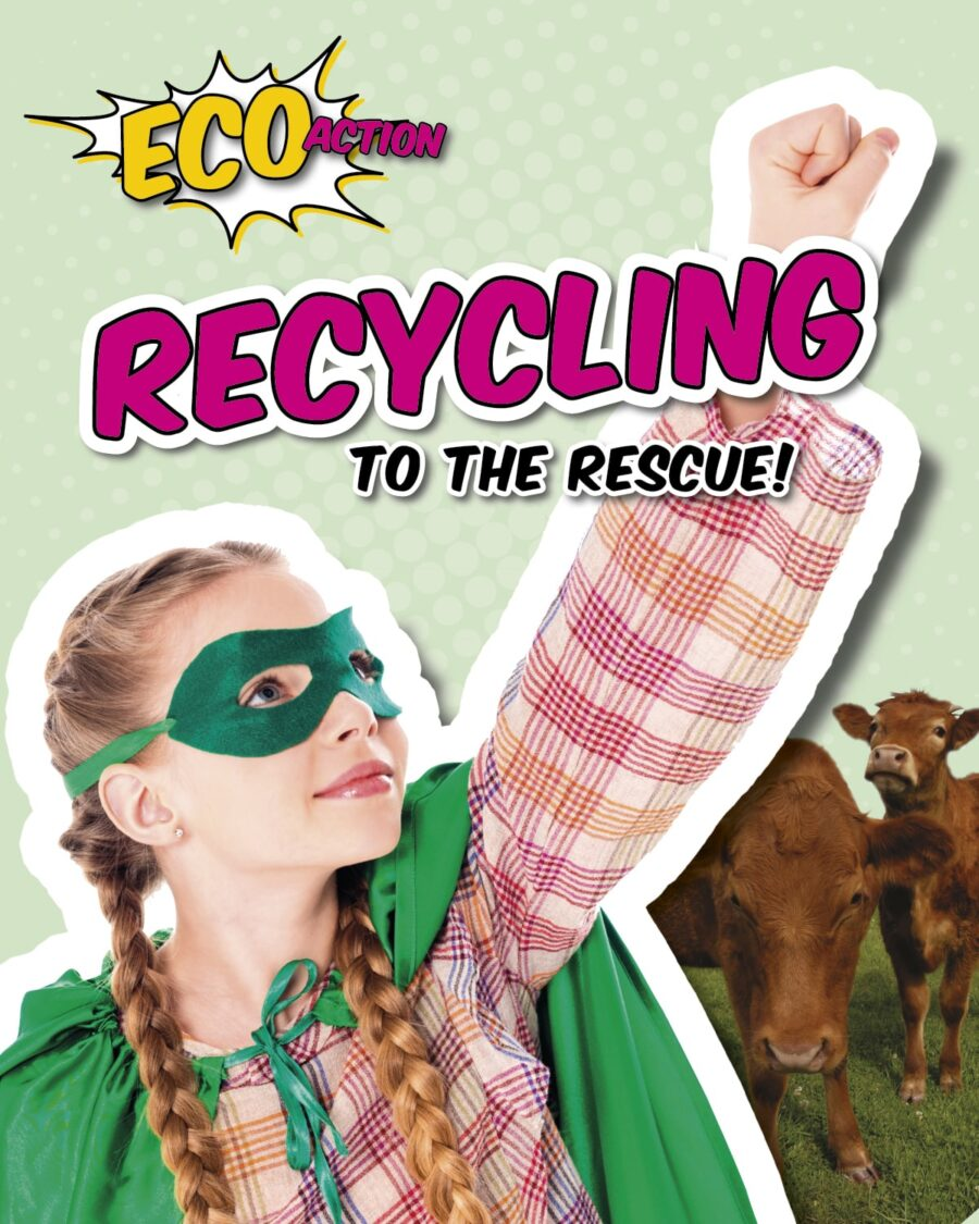 Recycling to the Rescue